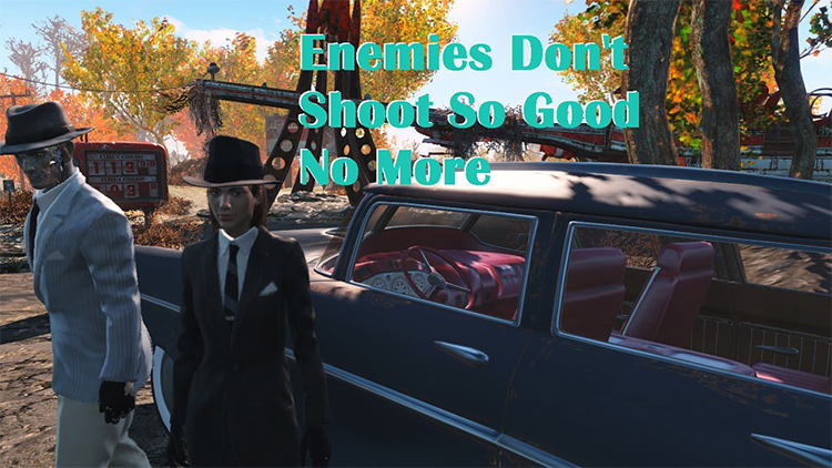 Enemies Don't Shoot So Good No More