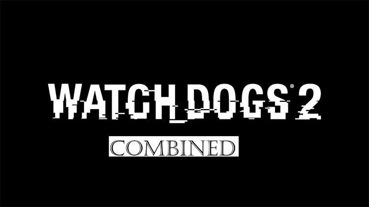 Combined mod WatchDogs2