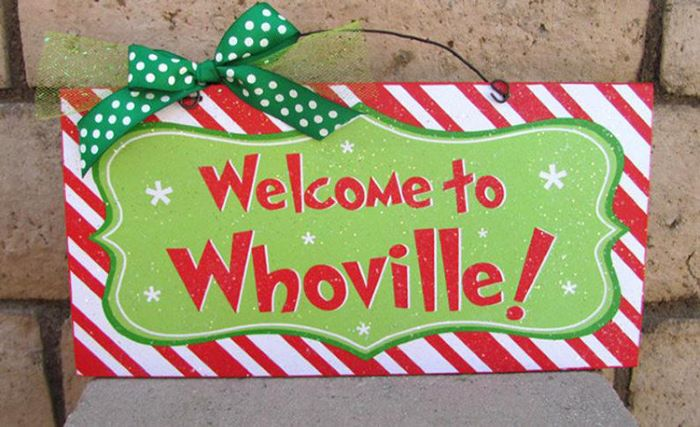Welcome to whoville sign