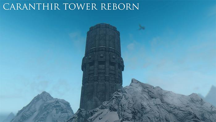 Caranthr Tower Reborn Skyrim